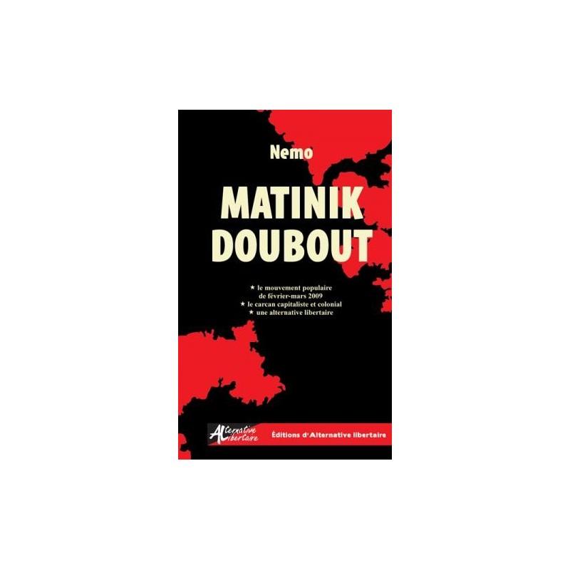 Matinik Doubout
